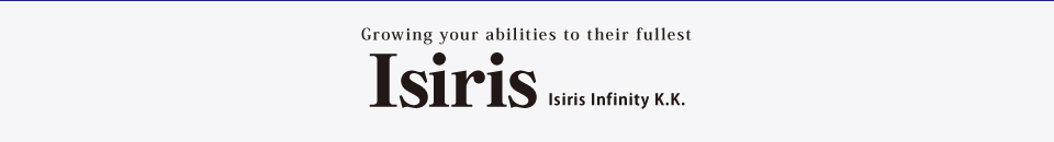 Growing your abilities to their fullest Isiris Infinity K.K.